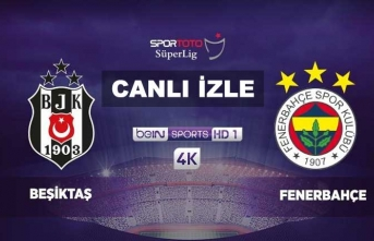 Beşiktaş Fenerbahçe beIN Sports izle - Beşiktaş Fenerbahçe canlı izle