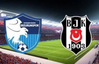 İşte BB Erzurumspor - Beşiktaş maçı ilk 11'leri