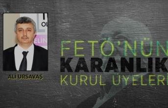 FETÖ'nün 'karanlık kurul' üyeleri: Ali Ursavaş