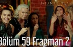 İstanbullu Gelin 59. Bölüm 2. Fragman