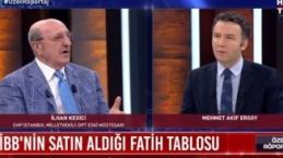 CHP'li İlhan Kesici'den, Fatih'in tablosunu alan İBB için şok sözler