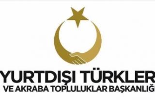 Yurtdışı Türkler ve Akraba Topluluklar Başkanlığı'ndan...
