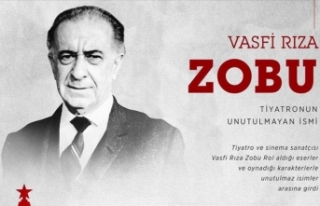 Tiyatronun unutulmayan ismi: Vasfi Rıza Zobu