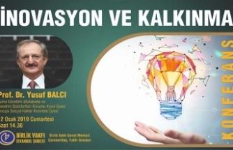 Birlik Vakfı'nda inovasyon ve kalkınma konferansı