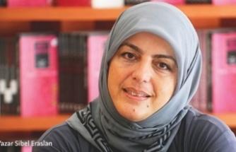 Sibel Eraslan: Kıyametin içinden geçen kadınlar