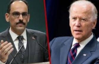 Cumhurbaşkanlığı Sözcüsü Kalın'dan Biden'a tokat gibi cevap