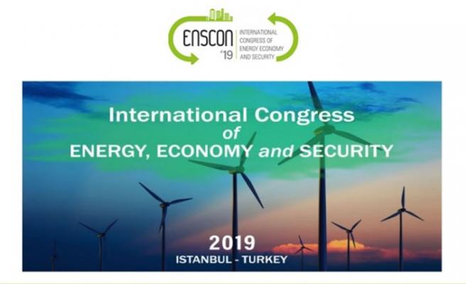ENSCON'19 Enerji Kongresi gözleri Türkiye'ye çevirecek