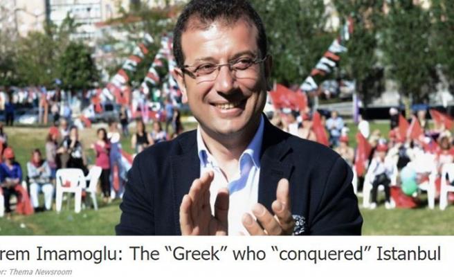 Yunan medyasından Ekrem İmamoğlu'na: İstanbul'u fetheden Yunan!
