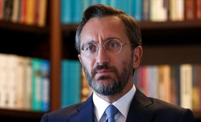 İletişim Başkanı Altun: Macron gerçeklerden kopuk bir dünya hayal ediyor