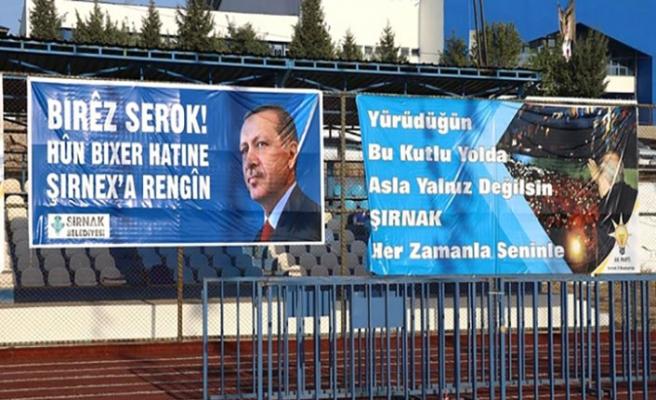 Şırnak, Cumhurbaşkanı Erdoğan için hazır!