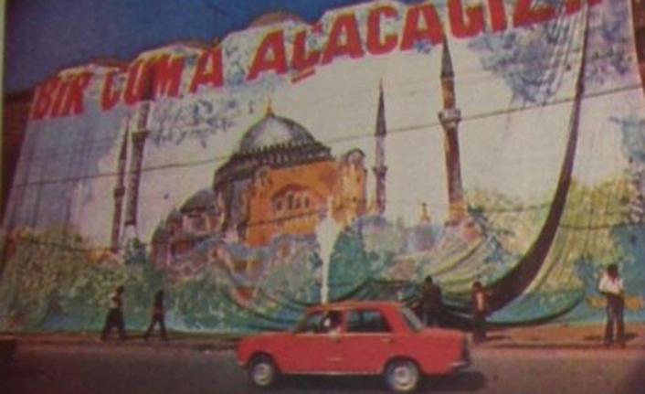 1977'de dev tablosu Taksim'de vinçlere asılan Yalçıner'in Ayasofya heyecanı!